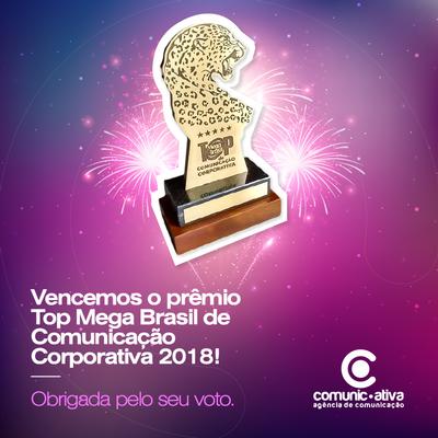 A COMUNICATIVA É UMA DAS VENCEDORAS DO TOP MEGA BRASIL 2018