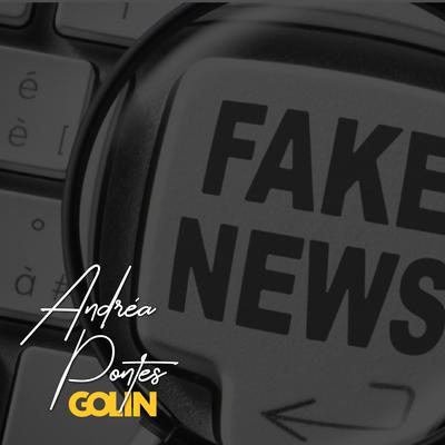 Fake news: como elas podem se infiltrar na sua companhia