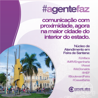 COMUNICATIVA LANÇA NÚCLEO DE ATENDIMENTO EM FEIRA DE SANTANA