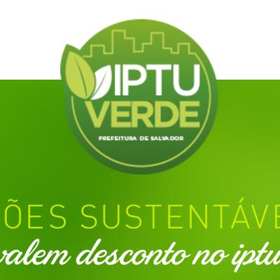IPTU VERDE FORTALECE PRÁTICAS SUSTENTÁVEIS EM SALVADOR